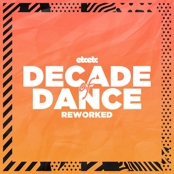 Decade of Dance: Reworked