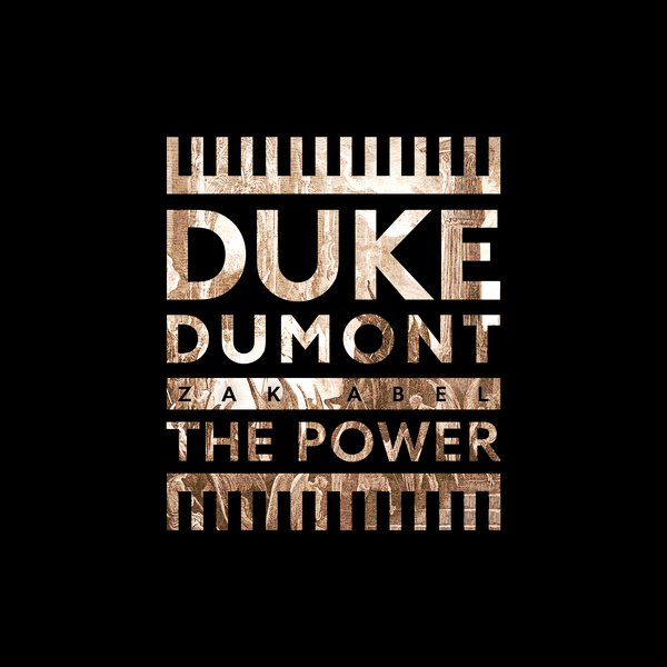 Duke Dumont - The Power feat. Zak Abel