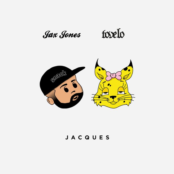 Jax Jones & Tove Lo - Jacques