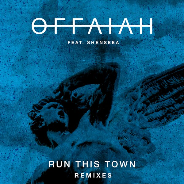 Offaiah (Run This Town RMX / Image)