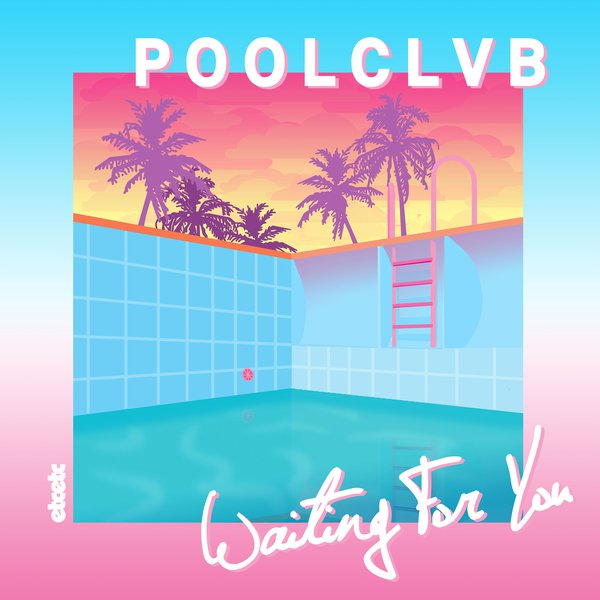 POOLCLVB (Waiting For You / PACKSHOT)