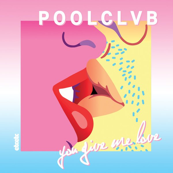 POOLCLVB (You Give Me Love/Spotify)