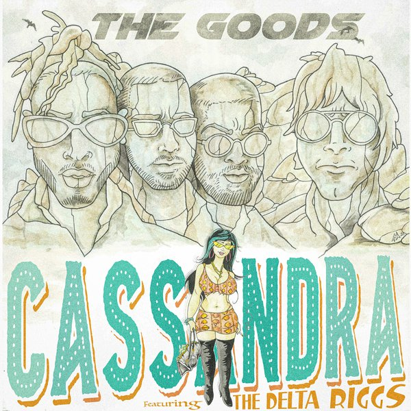 The Goods - Cassandra