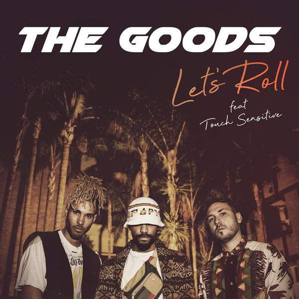 The Goods (Let's Roll / Packshot)