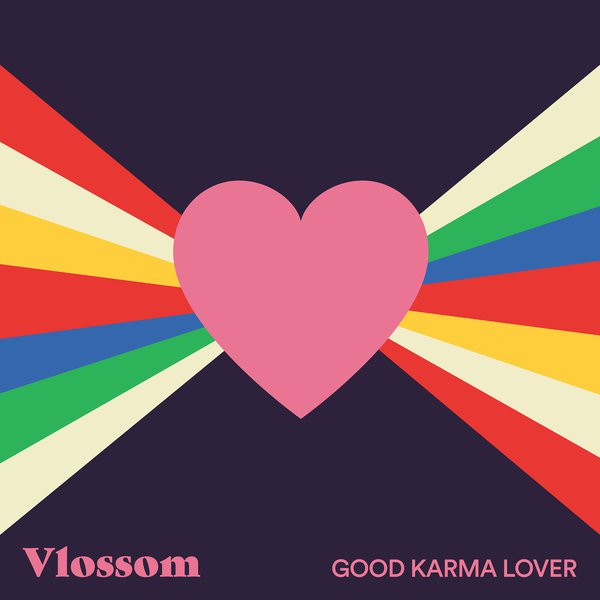 Vlossom - Good Karma Lover